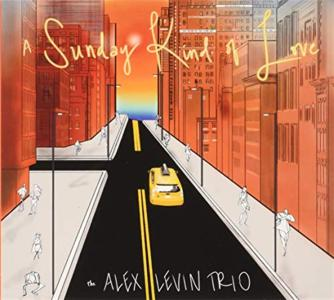 Alex Levin Trio (The) - A Sunday Kind Of Love