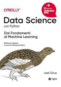 Data science con python. Dai fondamenti al machine learning