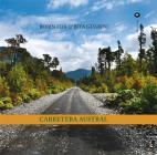 Carretera Austral. Ediz. Illustrata
