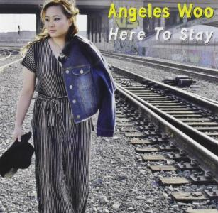 Angeles Woo - Here To Stay