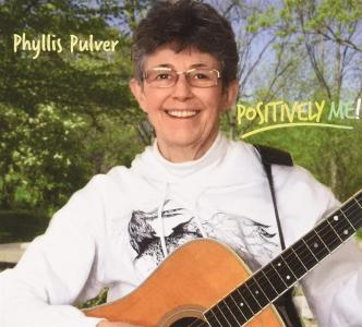 Phyllis Pulver - Positively Me!
