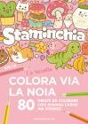Staminchia. Colora Via La Noia