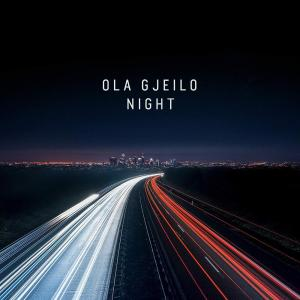 Ola Gjeilo - Night