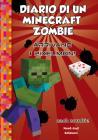 Diario Di Un Minecraft Zombie. Vol. 12