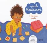 I Miei Primi Incastri. I Piccoli Montessori. Con 4 Puzzle In Legno