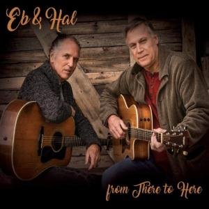 Eb & Hal - From There To Here