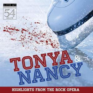 Tonya & Nancy (Highlights From The Rock Opera)