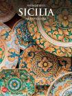 Wonderful Sicilia Meravigliosa. Ediz. Illustrata