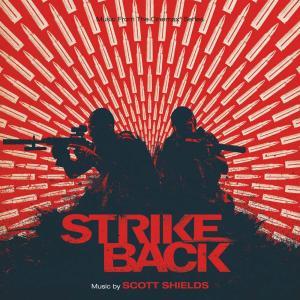 Scott Shields - Strike Back / O.S.T.